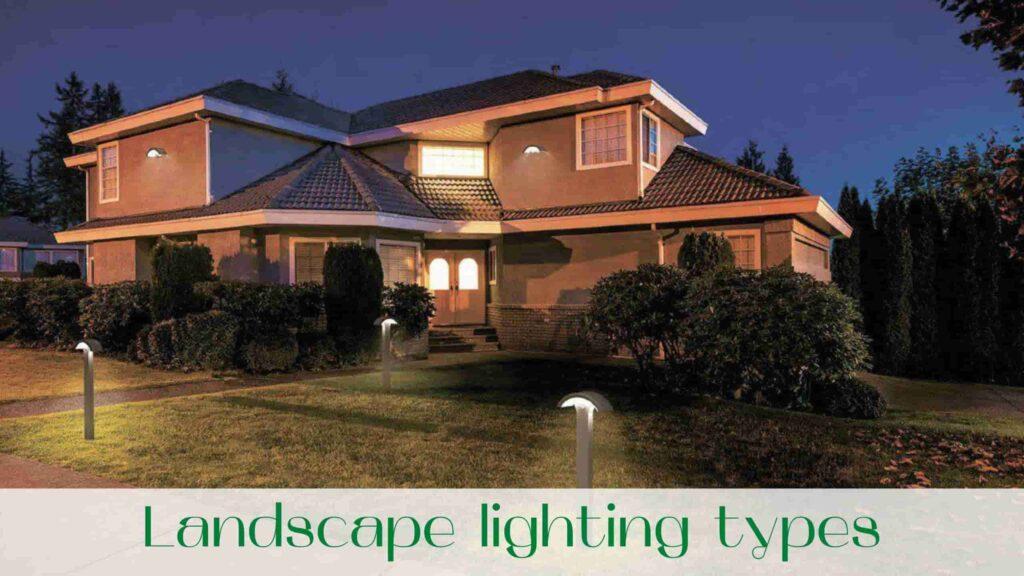 image-landscape-lighting-types