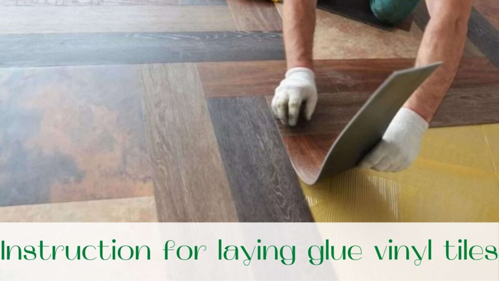 image-Instruction-for-laying-glue-vinyl-tiles