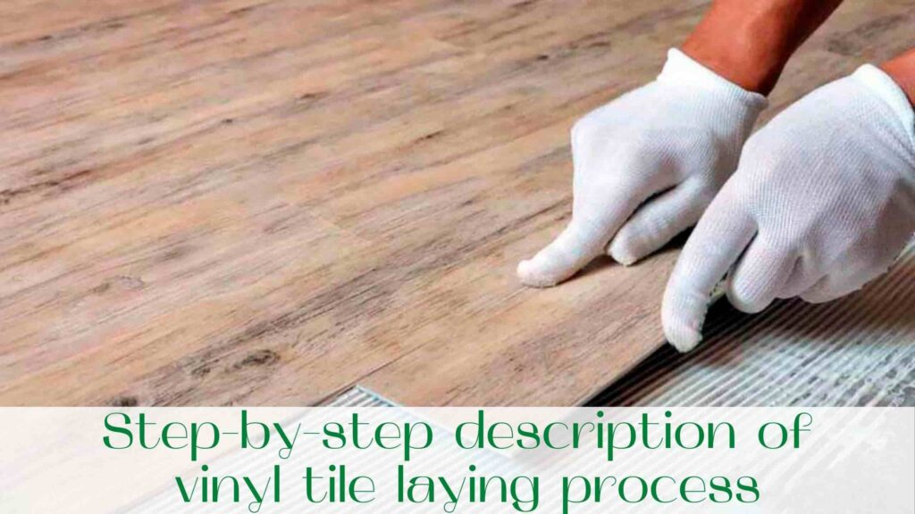 image-Step-by-step-description-of-vinyl-tile-laying-process-in-Toronto