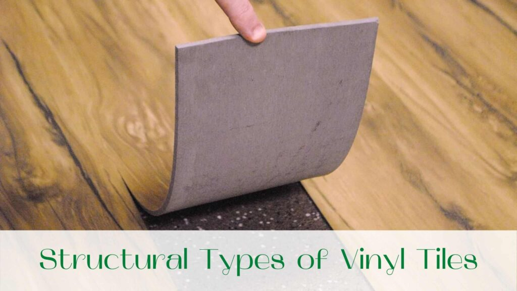 image-Structural-Types-of-Vinyl-Tiles