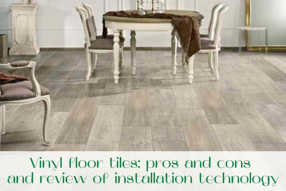 image-Vinyl-floor-tiles-pros-and-cons-and-review-of-installation-technology