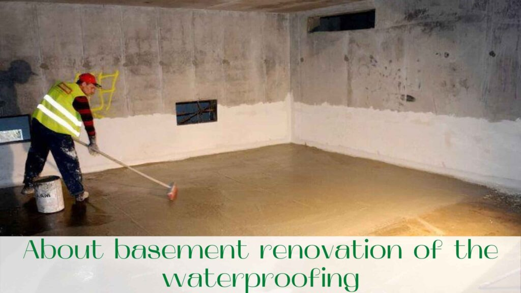 image-About-basement-renovation-of-the-waterproofing